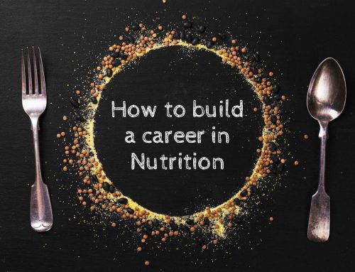 How to build a nutrition career