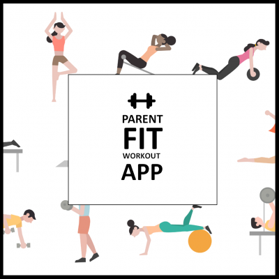 Parent fit workout app
