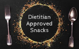 Dietitian approved healthy snacking
